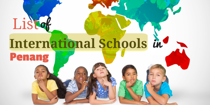List of International Schools in Penang